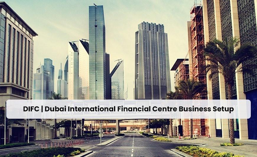 Read more about the article Dubai International Financial Center DIFC