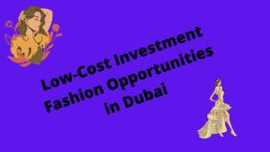 Fashion business in Dubai